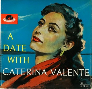 front-1955-caterina-valente---a-date-with-caterina-valente-germany--polydor-45-517-lph