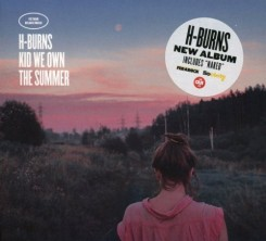 h-burns---kid-we-own-the-summer-(deluxe-edition)-(2017)