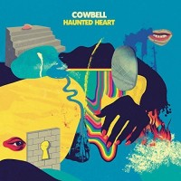 cowbell---haunted-heart-(2017)