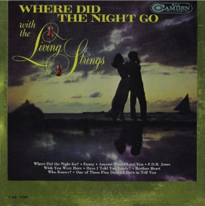 front-1963-living-strings---where-did-the-night-go-with-the-living-strings