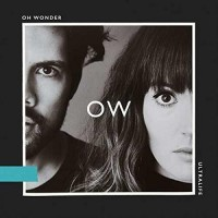 oh-wonder---ultralife-(2017)