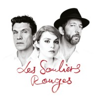 cœur-de-pirate-and-arthur-h-and-marc-lavoine---les-souliers-rouges-(2016)