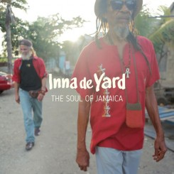 inna-de-yard---the-soul-of-jamaica-(2017)