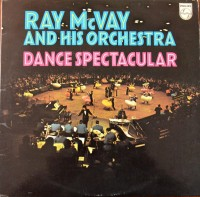 front-1973-ray-mcvay-and-his-orchestra---dance-spectacular-2lp-philips-6641-129