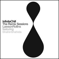 lawson-rollins---infinite-chill-(the-remix-sessions)-(2015)