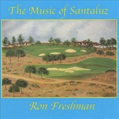 ron-freshman---the-music-of-santaluz
