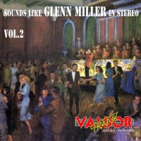 frank-valdor-and-his-orchestra---sounds-like-glenn-miller-in-stereo-vol.2-(1972)