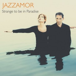 00-jazzamor-strange_to_be_in_paradise-web-2017