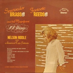 nelson-riddle-&-101-strings---spectacular-brass-fantastic-reeds-(1971)