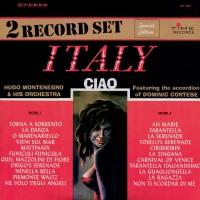 hugo-montenegro-&-his-orchestra---italy-ciao---featuring-the-accordion-of-dominic-cortese