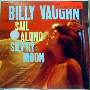 billy-vaughn---sail-along-silvry-moon-(1958)