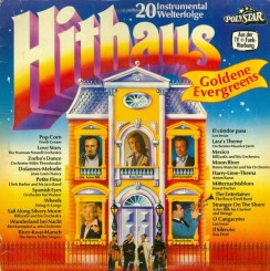 hithaus---goldene-evergreens-20-instrumental-welterfolge-(1980)
