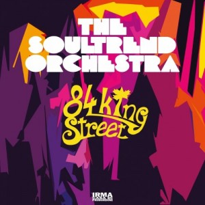 the-soultrend-orchestra---84-king-street-(2017)