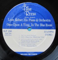 side-two-197)---leon-kelner-his-piano-and-orchestra---once-upon-a-time-in-the-blue-room