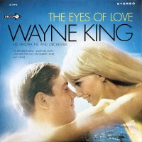 front-1967-wayne-king-his-saxophone-and-orchestra--the-eyes-of-love