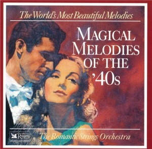 the-romantic-strings-orchestra---magical-melodies-of-the-40s-(1995).