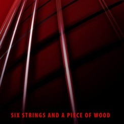six-strings-and-a-piece-of-wood