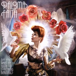 paloma-faith---do-you-want-the-truth-or-something-beautiful-(front)