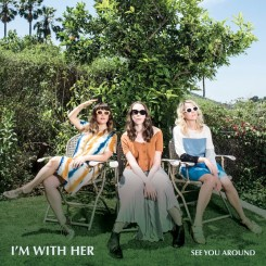 00-im_with_her-see_you_around-web-2018