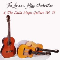 the-lasser-play-orchestra-and-the-latin-magic-guitars-vol-2