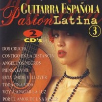 guitarra-espanola-pasion-latina-vol-3-spanish-guitar-latin-passion