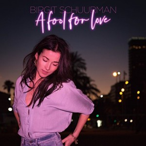 birgit-schuurman---a-fool-for-love-(2018)