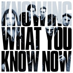 00-marmozets-knowing_what_you_know_now-web-2018