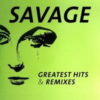 savage---greatest-hits-&-remixes