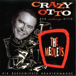 the-medleys---crazy-otto---front