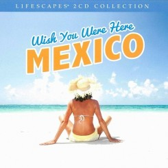 wish-you-were-here-mexico