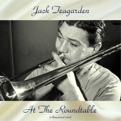 jack-teagarden-at-the-roundtable