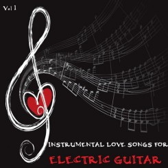 instrumental-love-songs-for-electric-guitar-vol-1