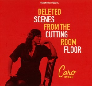 caro-emerald---deleted-scenes-from-the-cutting-room-floor---front
