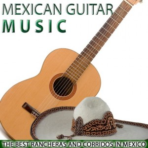 mexican-guitar-music-the-best-rancheras-and-corridos-in-mexico
