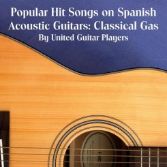 popular-hit-songs-on-spanish-acoustic-guitars-classical-gas