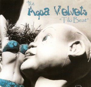the-aqua-velvets---tiki-beat