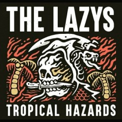 the-lazys---tropical-hazards-(2018)