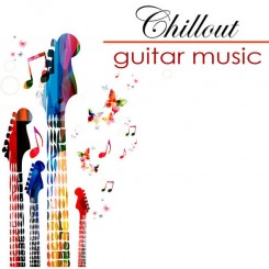 easy-listening-guitar-all-stars---chillout-easy-listening-guitar-music---musica-sensual-(2014)