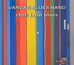 vargas_blues_band_chill_latin_blues_2003_front