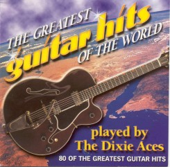 dixie-aces---the-greatest-guitar-hits-of-the-world---front