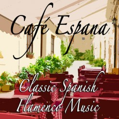 cafe-espana-classic-spanish-flamenco-music