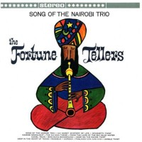 front-1962---the-fortune-tellers---song-of-the-nairobi-trio