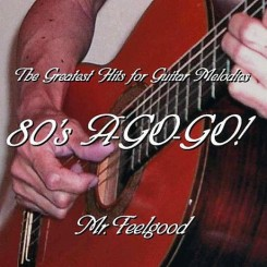 the-greatest-hits-for-guitar-melodies-80-s-a-go-go