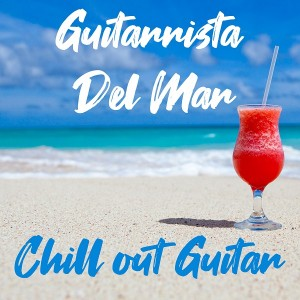 guitarrista-del-mar---chill-out-guitar-(2019)