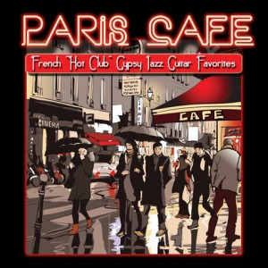 paris-cafe-french-hot-club-gypsy-jazz-guitar-favorites