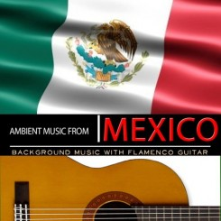 ambient-music-from-mexico-background-music-with-flamenco-guitar