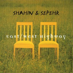 shahin-&-sepehr---east-west-highway---front