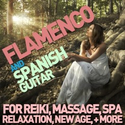 flamenco-and-spanish-guitar-for-reiki-massage-spa-relaxation-new-age-yoga