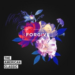 the-american-classic---forgive-(2020)