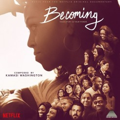 kamasi-washington---becoming-(music-from-the-netflix-original-documentary)-(2020)